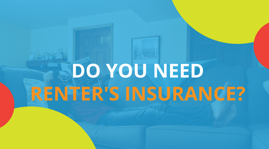 Do You Need Renter's Insurance
