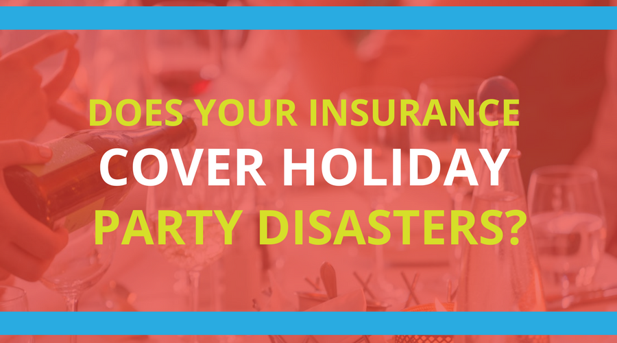 Does Your Insurance Cover Holiday Party Disasters- (1).png