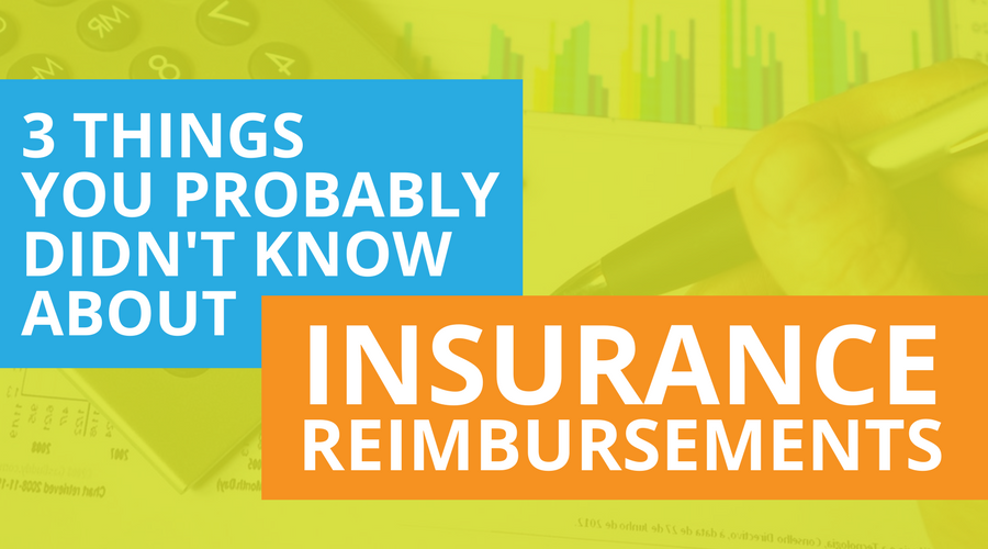 3 Things You Probably Didn't Know About Insurance Reimbursements.png