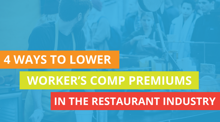 4 Ways To Minimize Worker's Comp Premiums In The Restaurant Industry.png