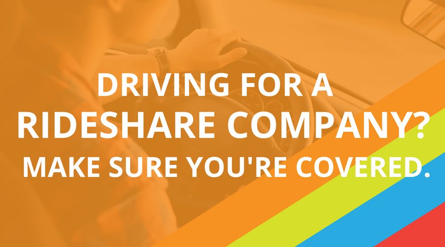 Driving For A Rideshare Company- Make Sure You're Covered..png