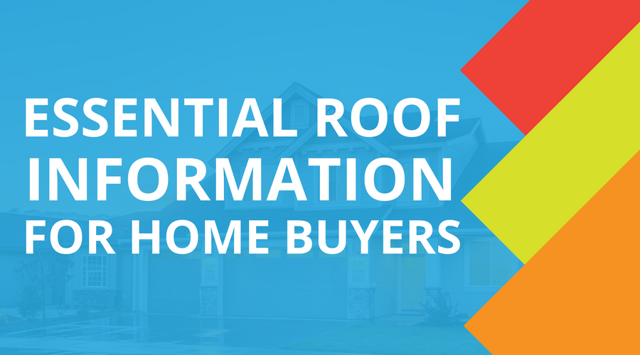 Essential Roof Information For Home Buyers .png