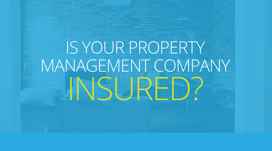 Is your property management company insured_.png